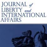 """Повик за трудови за вториот број на меѓународното научно списание  """"Journal of Liberty and International Affairs"""""""