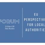 """Форум """"Европски перспективи за локалната самоуправа"""" – Повик за учесници"""